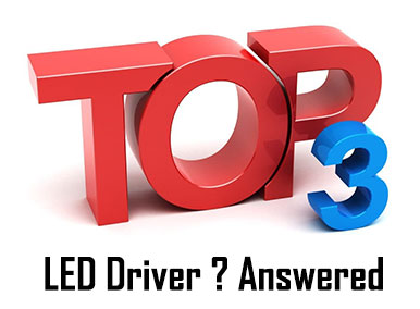 Top 3 LED Driver Questions Answered by LEDdynamics